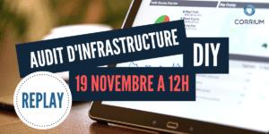 Replay Webinaire - Audit d'infrastructure _ DIY