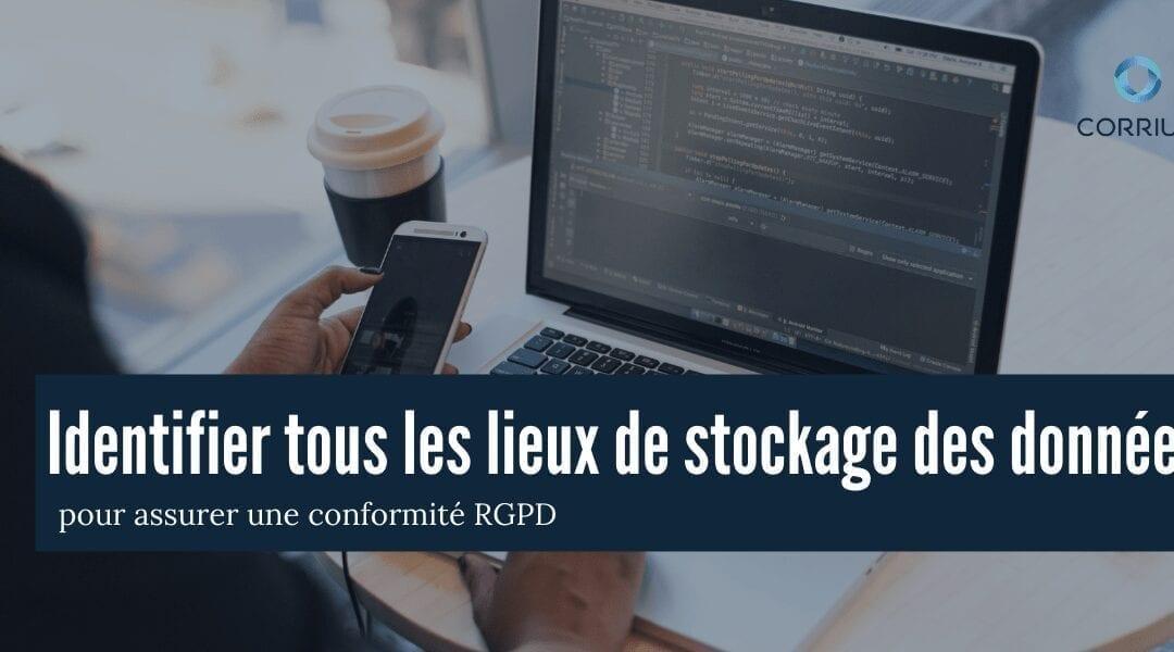 Identifier tous les lieux de stockage des données pour assurer une conformité RGPD