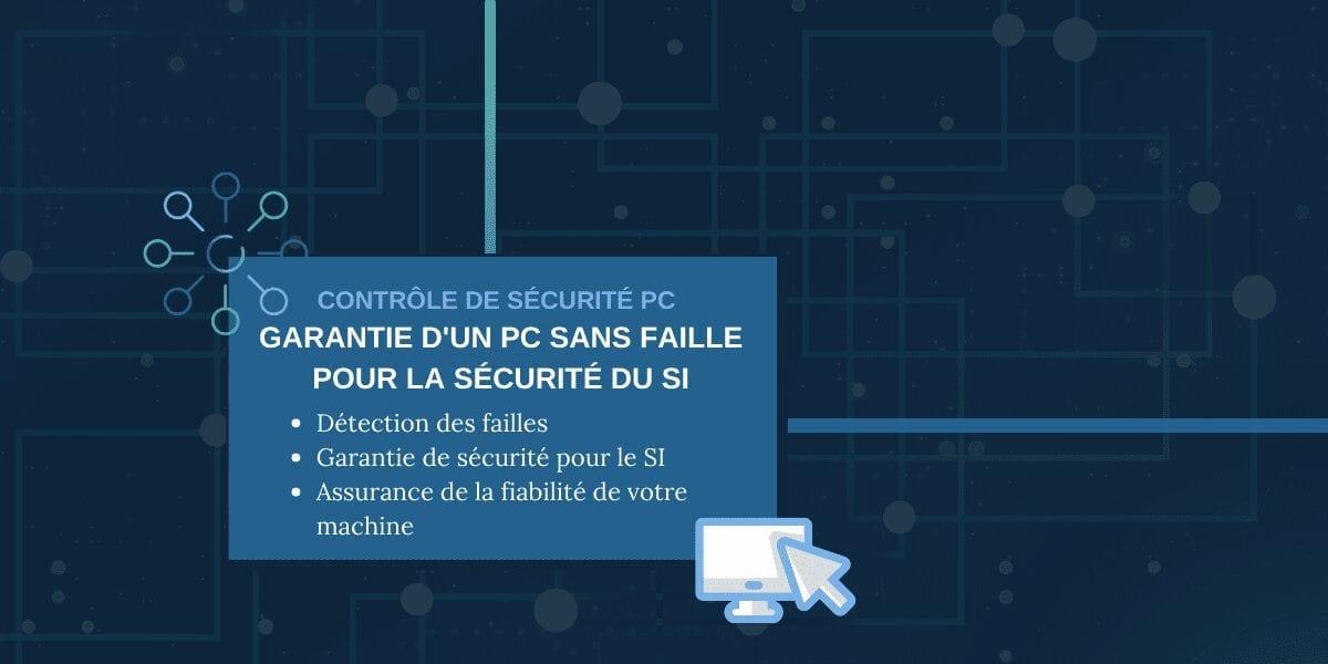 Contrôle de sécurité des PCs